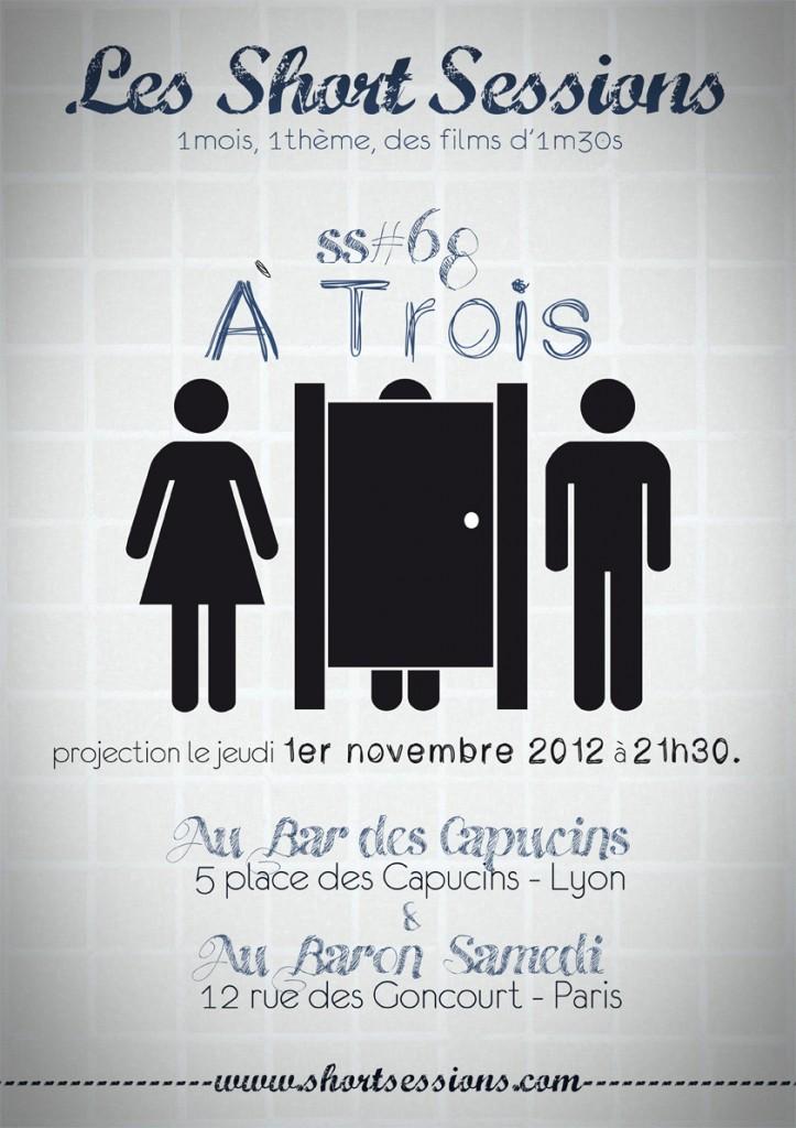 """Projection Shorts Sessions #68 : Thème : """"à trois"""""""