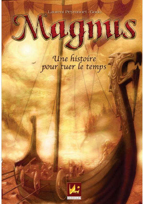 """""""Magnus,une histoire pour tuer le temps"""""""