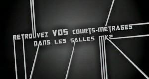 """Opération """"Les Courts-Métrages, le Retour"""" pour diffuser vos films dans les salles MK2 et CGR de France"""