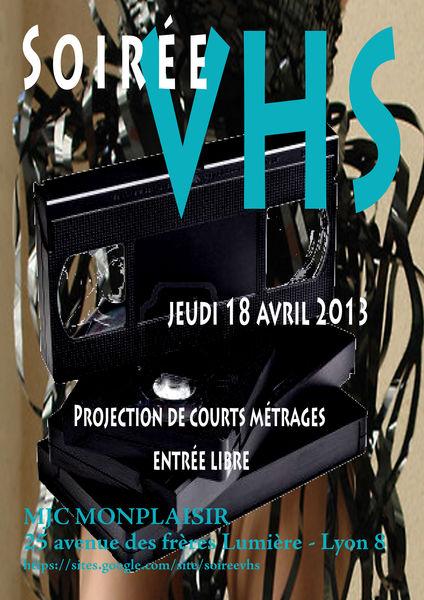 Soirée VHS 18 avril 2013