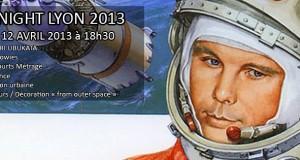 Yuri's Night Lyon 2013 | Les explorateurs de l'espace, ce vendredi 12 avril à la Boite à Gants !