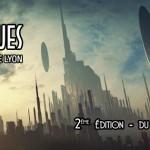 [Les Intergalactiques] Le festival SF de Lyon arrive ! Salon, Tables rondes, Cinéma, Concerts, Expositions, Animations !