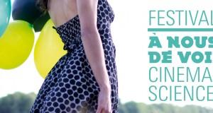 Appel à bénévoles pour le festival Science & Cinéma «A Nous de voir» 2014 !