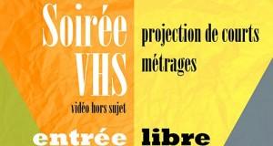 Soirée VHS : Appel à films et projection le 18 décembre 2014 à la MJC Monplaisir !