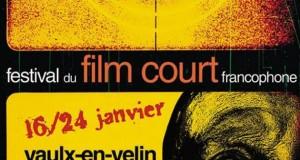 Festival du Film Court Francophone de Vaulx-en-Velin – du 16 au 24 janvier 2015