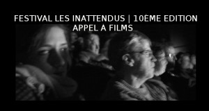 Appel à films pour la 10ème édition du festival Les Inattendus – jusqu'au 15 juillet 2015 !