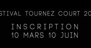 Appel à films pour le Festival de court-métrage Tournez Court jusqu'au 10 juin 2015