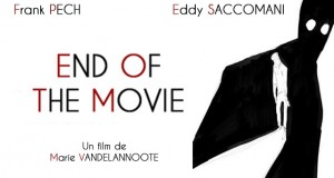 Communiqué : Tournage du film « End Of The Movie » du 21 au 23 septembre 2015