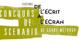 Festival de cinéma « De l'écrit à l'écran » : concours de scénario de court métrage jusqu'au 31 juillet 2015 !