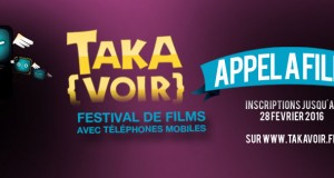 Appel à films très courts pour le festival Takavoir jusqu'au 28 février 2016 !