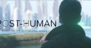 Le court métrage Science-fiction du Jeudi #67 : « Post-Human  » (2015) | Transhumanisme en action