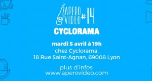 Apéro Vidéo #14 – Mardi 5 avril 19h chez Cyclorama