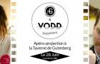 Apéro-projection VODD !  Mardi 28 Juin à la Taverne Gutenberg