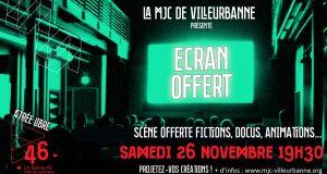 Projection Courts Métrages : Soirée Ecran Offert le samedi 26 novembre à la MJC de Villeurbanne