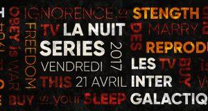 Les Intergalactiques de Lyon présentent la 3ème Nuit des Séries | 21 avril 2017