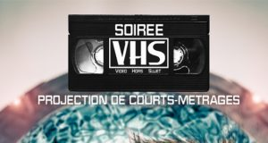 Appel à courts métrages jusqu'au 20 mars 2017 | Soirée VHS